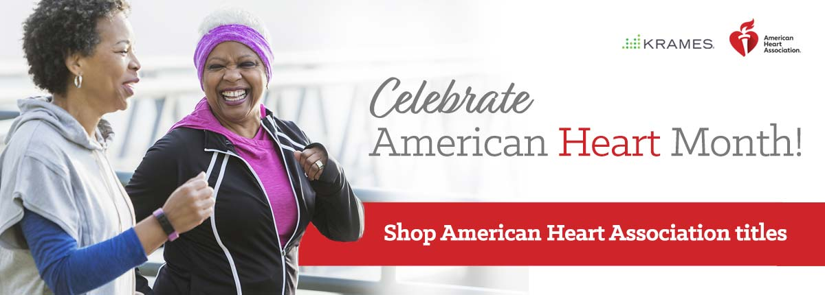 Celebrate American Heart Month! Shop AHA titles...