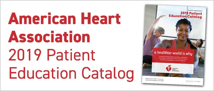 American Heart Assosication 2019 Patient Education Catalog