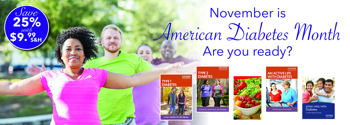 November is American Diabetes Month: Save 25% plus $9.99 S&H