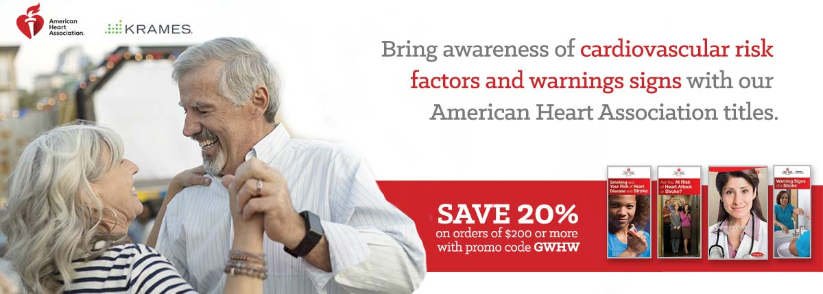 Bring awareness of Cardiovascular risk factors and warning signs with our American Heart Association titles